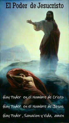 EL PODER DE JESUCRISTO   Hay Poder  en el Nombre de Cristo    Hay Poder  en el Nombre de Jesus   Hay Poder , Sanacion y Vida,  amen