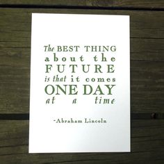One Day at a Time /// Abraham Lincoln quote print by WrenPapers, $6.00 #quote