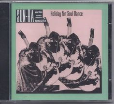 Sun Ra & his Astro Infinity Arkestra CD Holiday For Soul Dance  (Gershwin) NEW