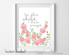 Scripture art Nursery decor For this child I by LittleEmmasFlowers