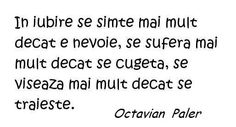 Octavian Paler-citate Depressed, Math Equations, Thoughts, Words, Quotes, Quotations, Quote, Shut Up Quotes, Horse