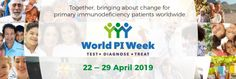 World PI Week: April 22-29 | Immune Deficiency Foundation Global Awareness, Create Awareness, Website Features, April 22, Call To Action, Effort, Infographic, Foundation, Encouragement