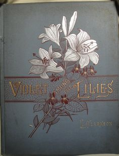Violet Among the Lilies Written & Illustrated by CuriousBookShop
