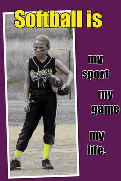 Softball is life.
