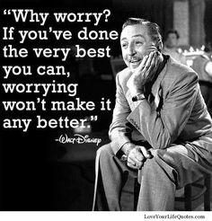 Walt Disney - Love this quote!