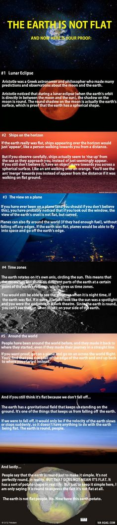 To all those people saying that the earth is flat, here's the proof that it's actually ROUND (Unfortunately, most flat-earthers will stick to their guns. Soo, here's a great proof for you to consider. You're not wrong, just behind the times. The World Is Flat, In This World, Funny Images, Best Funny Pictures, Bizarre Pictures, Round Earth, Earth From Space, Flat Earth, Conspiracy Theories