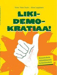 Likidemokratiaa : kirjoituksia hämäläisestä kyläelämästä