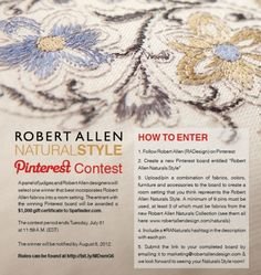 There's still time to enter the Robert Allen Naturals Pinterest Contest. Pin your way to a day at the spa. The winner will receive $ 1000 to SpaFinder Wellness! #RANaturals     Rules & Regulations: http://image.robertallendesign.com/RA/media/Downloads/contest/Pinterest%20Contest%20Rules%20and%20Regulations2.pdf  Naturals Collection: http://www.robertallendesign.com/Collections/Collection_3.aspx