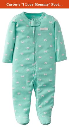 """Carter's """"I Love Mommy"""" Footed Coverall - mint, newborn. Soft cotton zip-up sleep and play with adorable print is great for nap time, tummy time or any time."""