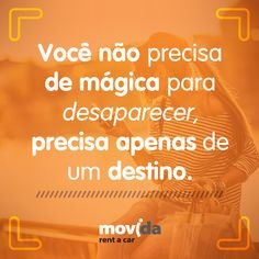 Escolha seu destino, baixe nosso #app, reserve com a #MovidaRentACar e depois é só sumir do mapa! :)   #Destino #Aplicativo #AlugueldeCarros