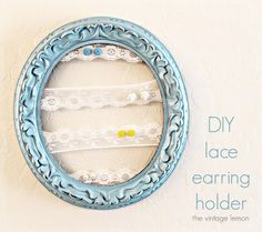 Finally, an earring storage that won't tarnish my earrings!  Use a vintage frame and lace.   I don't like this ribbon lace.  I'll use a full piece of lace to fill the frame.  Vintage tablecloth?