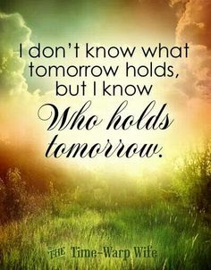 That speaks my truth at the moment. Life is getting a little bit harder for me now but deep down in my soul, i've always reminded myself that as long as I remain my will, God will lead me through the storm. So, be patient and having faith :)