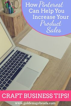 Craft Business Tips... How Pinterest Can Help Increase Your Product Sales and Drive Traffic to Your Online Store! #crafts #etsy #pinterest