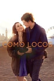 Descargar Como Locos Pelicula 2011 Completa En Español Online Gratis Repelis Felicity Jones Jennifer Lawrence Funny Streaming Movies