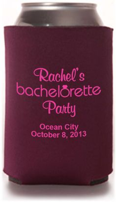 Check out this cool design from Totallyweddingkoozies.com  This would be great as a bachelorette party favor!