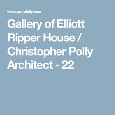Image 22 of 27 from gallery of Elliott Ripper House / Christopher Polly Architect. Photograph by Brett Boardman Raked Ceiling, Open Stairs, Ground Floor Plan, Design Strategy, Open Plan Kitchen, Floor Plans, How To Plan, Architecture, Gallery