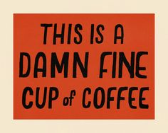 Damn Fine Coffee  Giclee Print by MaryKateMcDevitt on Etsy, $20.00