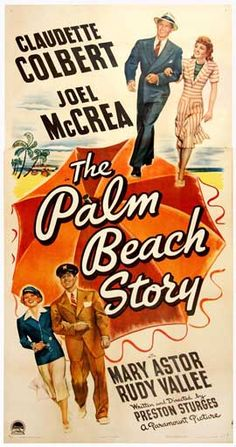 """The Palm Beach Story"". (1942) Joel McCrea, Claudette Colbert, Rudy Vallee"