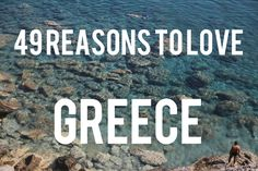 49 Reasons To Love Greece, I am greek, and all I can say is true story! Greece Vacation, Greece Travel, Vacation Spots, Greece Trip, Visit Greece, Oh The Places You'll Go, Places To Travel, Places To Visit, Athens Greece