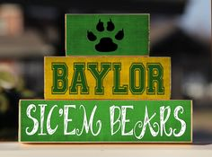 Baylor Bears Baylor Bears Baylor Bears Sic' Em Paw - Trio Wood Blocks Stack - Green Gold - Home Decor/Gift - Waco Texas - College Big 12