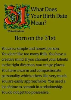 What does your birth date mean? Day 31