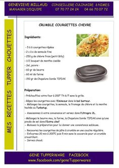 crumble courgettes chevre Tupperware Recipes, Ultrapro Tupperware, Cooks Illustrated Recipes, Food Illustrations, Charcuterie, Cooker Recipes, Food Art, Chicken Recipes, Dinner Recipes