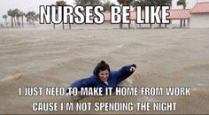 I will make it home come hell or high water! LOL - Nursing Meme - I will make it home come hell or high water! LOL The post I will make it home come hell or high water! LOL appeared first on Gag Dad. Icu Nursing, Nursing Notes, Nursing Tips, Funny Nursing, Rn Humor, Medical Humor, Funny Medical, Pharmacy Humor, Nurse Jokes