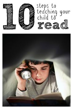 10 Steps to Teaching Your Child to Read:  Simple ideas to promote reading in your home!