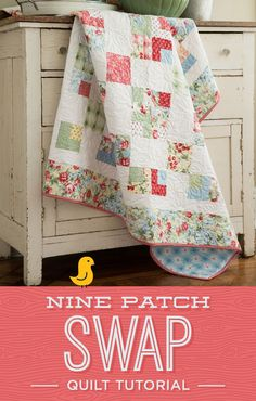 New Friday Tutorial: 9 Patch Swap