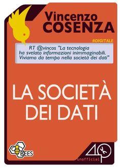 La società dei dati (Bees) eBook: Vincenzo Cosenza: Amazon.it: Kindle Store