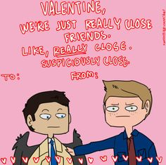 A Supernatural Valentine- Please,Dean we all know you like him...Just tell him already!