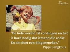 Ga iedere dag op ontdekkingsreis! #pippi #creatiefdenken #quote Book Quotes, Me Quotes, Storytelling Quotes, Pippi Longstocking, Winnie The Pooh Quotes, Inner Child, Love Letters, Word Porn, Quote Of The Day