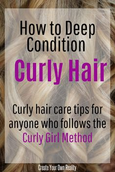 Deep Conditioning and the Curly Girl Method Thick Curly Hair, Curly Hair Tips, Curly Hair Care, Curly Hair Styles, Curly Perm, Perm Hair, Curly Bangs, 4c Hair, Thin Hair
