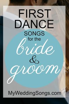 A list of wedding first dance songs to be played at weddings for the bride and groom's first dance as a married couple. View 100 best first dance songs.