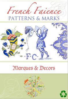 FRENCH FAIENCE Patterns and Marks Rare ILLUSTRATED French Reference Book For Collectors 108 Pgs Read on Your iPad or Tablet Instant Download