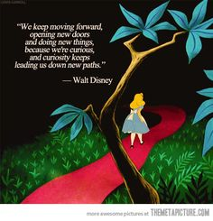 Walt Disney's wise words…