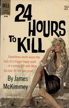 """""""24 Hours to Kill"""" 