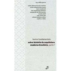 RG Bolso - Textos Fundamentais Sobre História da Arquitetura Moderna Brasileira - Parte 1