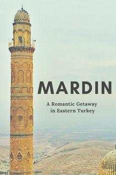 """In the East of Turkey and close to the Syrian border, Mardin has always been a """"no-go"""" place for most foreign embassies and a city that even many Turks avoid. But despite its bad propaganda, Mardin is an absolute gem and a must-see in Turkey."""