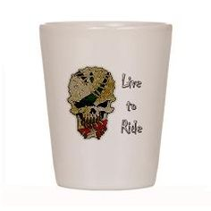 Live to ride shot glass