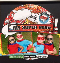 My Super Hero!