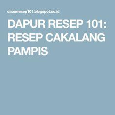 DAPUR RESEP 101: RESEP CAKALANG PAMPIS