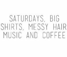 Saturdays // quotes