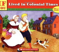 This book explains what life was like during the colonial time. It would include information about school, crafts, jobs, and government. Again, the focus is on describing the period.