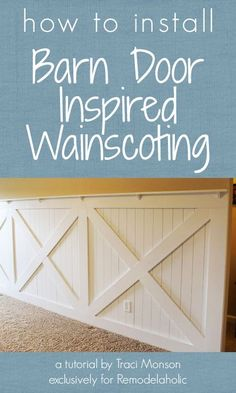 DIY Country Decor: How to install a barn door inspired wainscoting wall… Rustic Wainscoting, Wainscoting Bedroom, Wainscoting Styles, Wainscoting Panels, Wainscoting Height, Black Wainscoting, Wainscoting Kitchen, Painted Wainscoting, Home Renovation