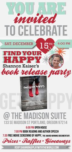 """Book release party invitation for """"Find Your Happy."""" visit playwiththeworld.com for details"""