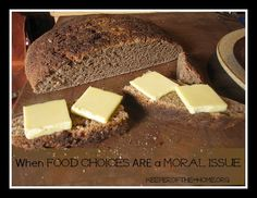 When Food Choices ARE a Moral Issue