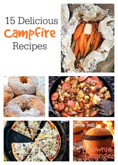 Yummy and different campfire foods, 15 recipes