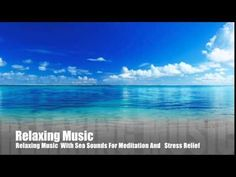 1 HOUR Relaxing Music With Sea Sounds For Stress Relief and Relaxation b...