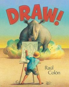 Draw! by Paul Colon - wordless book about an African safari